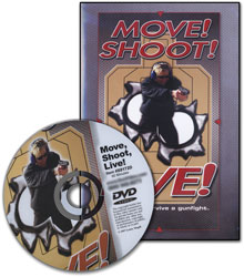 Move! Shoot! Live!