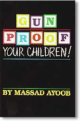 Gun Proof Your Children