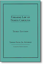 Firearms Law of North Carolina
