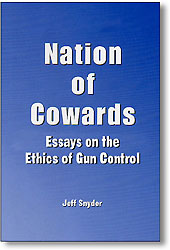 control cowards essay ethics gun nation Name stars updated a nation of cowards: essays on the ethics of guncontrol / the origin the second amendment: a documentary history of the bill of rig.