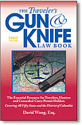 The Travelers Gun & Knife Law Book