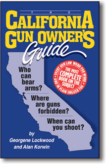 CALIFORNIA GUN OWNER'S GUIDE