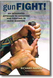 Gun Fight! An Integrated Approach to Shooting & Fighting in Close Quarters