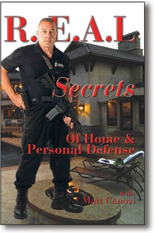 R.E.A.L. Secrets of Home & Personal Defense